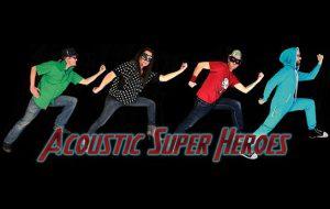 Acoustic Super Heroes