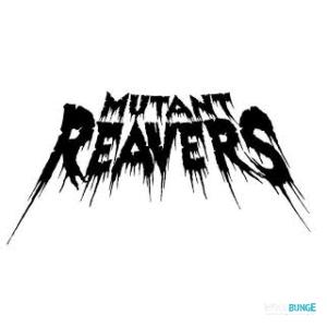 MUTANT REAVERS