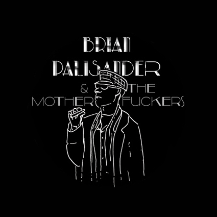 Brian Palisander and the Motherfuckers